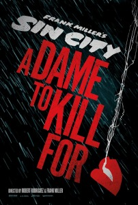 2013 Sin City 2 A Dame To Kill For